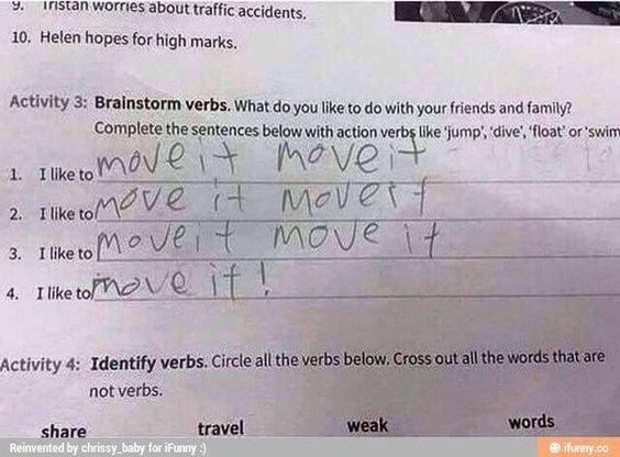 This kid, who has a great future as an aerobics instructor. | 19 Times Kids' Test Answers Were Way Too Real