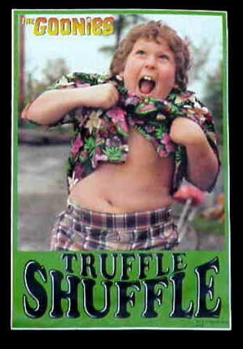 Do the Truffle Shuffle!!