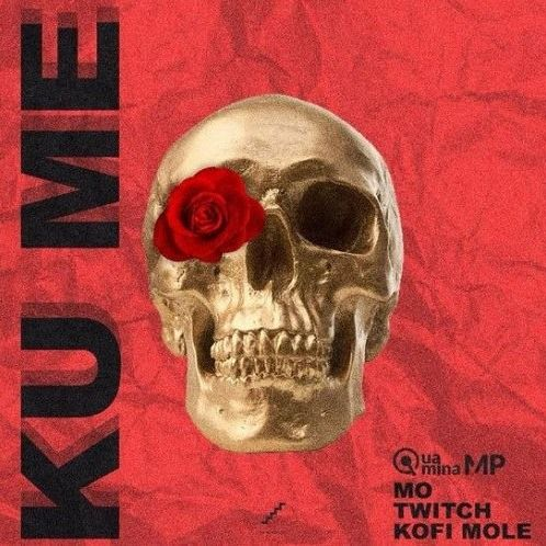 Quamina Mp Releases New Song Ku Me Twitch News Songs Songs