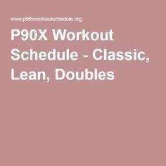 P90X Workout Schedule - Classic, Lean, Doubles
