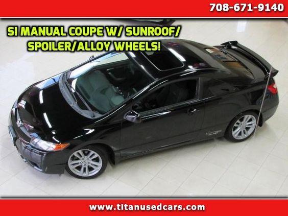 Used 2007 Honda Civic Si Coupe for Sale in Worth IL 60482 Titan Auto Sales