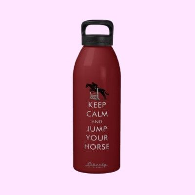 """Fun """"Keep Calm and Jump Your Horse"""" water bottle."""