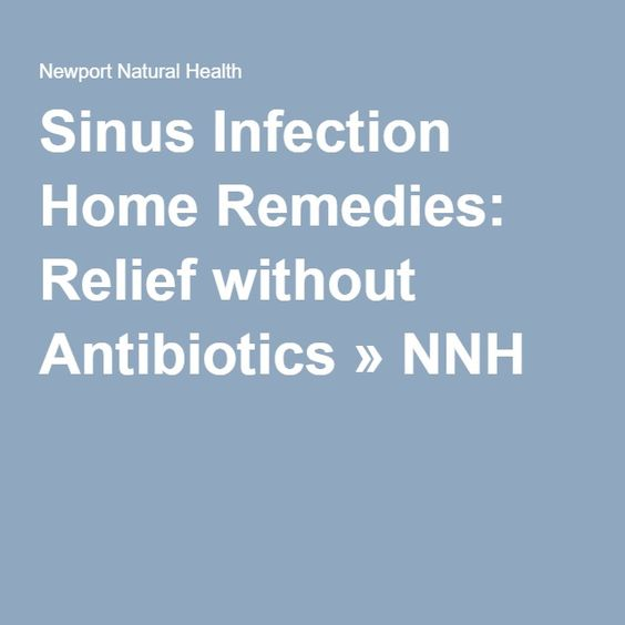 Sinus Infection Home Remedies: Relief without Antibiotics » NNH