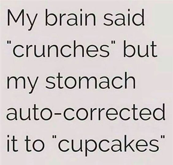 Image result for my brain said crunches