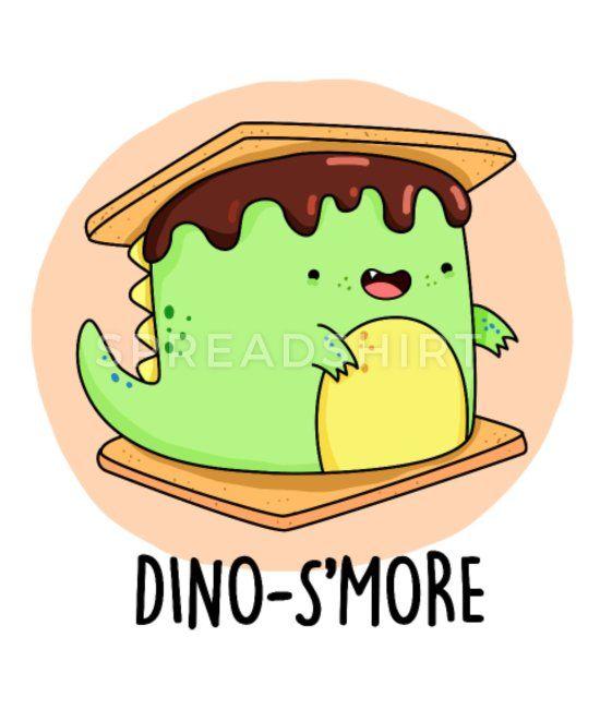 Dinosmore Cute Dinosaur Smore Pun Women S T Shirt Spreadshirt In 2020 Cute Dinosaur Cute Puns Jokes For Kids