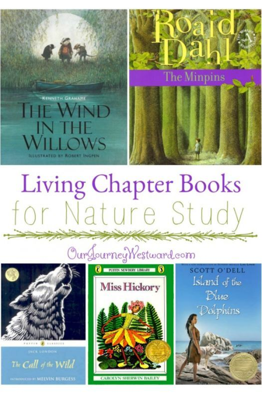 20 Living Chapter Books For Nature Study That Your Family Will Love Homeschool Books Chapter Books Nature Study