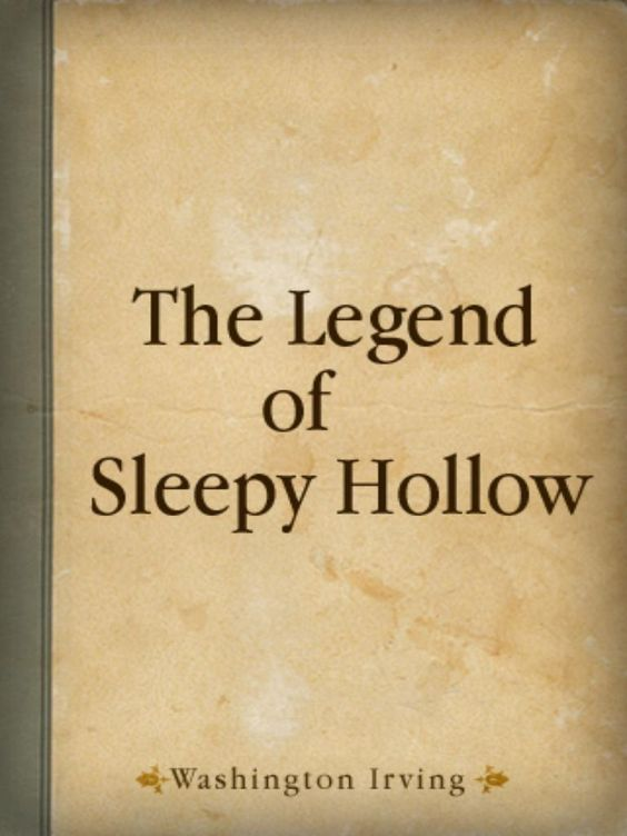 """irving the legend of sleepy hollow A gothic cabinet of curiosities and mysteries  from the legend of sleepy hollow,"""" by washington irving  from the legend of sleepy hollow, by washington irving."""