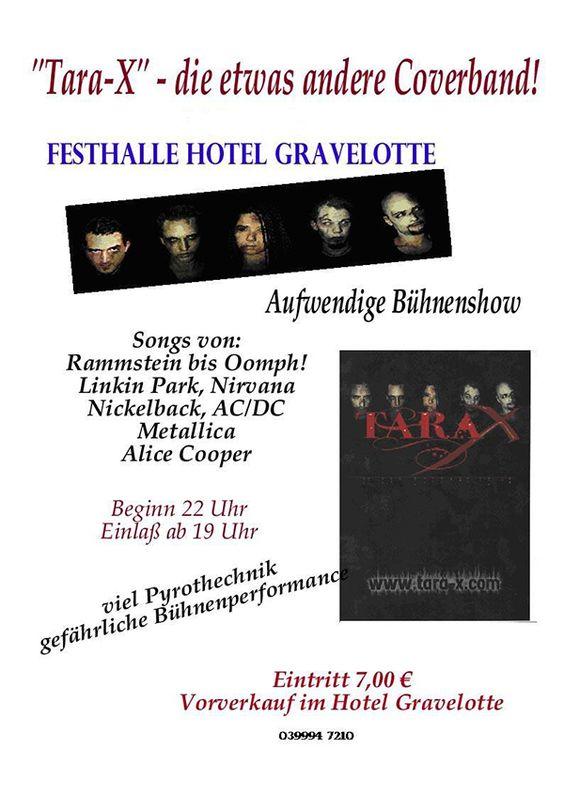 Tara-X Flyer Festhalle Hotel Gravelotte #TaraX #RockMusik #Coverband