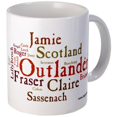 An Outlander mug....great for tea or coffee while reading my favorite series of books!!: