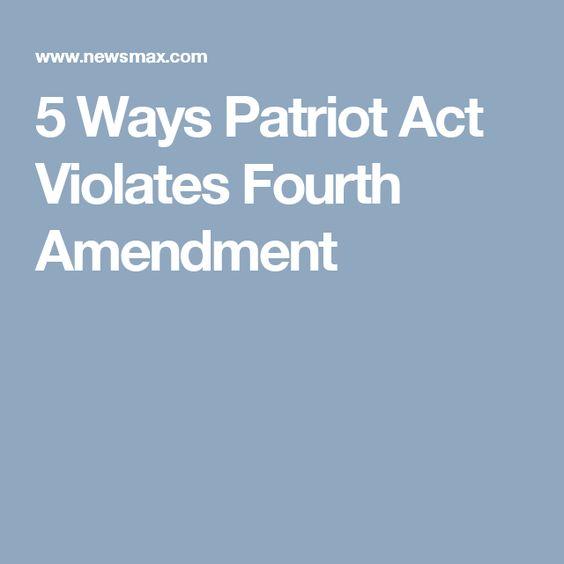 5 Ways Patriot Act Violates Fourth Amendment Corruption In The - family medical leave act form