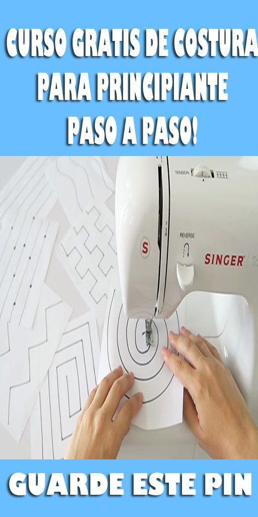 Curso Para Principiantes Aprende A Usar La Maquina De Coser Paso A Paso Beginner Sewing Projects Easy Sewing Projects For Beginners Sewing For Beginners