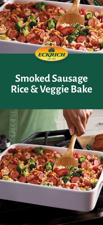 Smoked Sausage Rice Veggie Bake Eckrich Recipe Baked Veggies Johnsonville Sausage Recipes Smoked Sausage