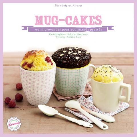 #Mug #cakes | Editions Larousse Cuisine