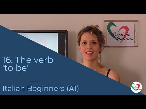 16 Learn Italian Beginners A1 How To Use The Verb Essere To Be Youtube Learning Italian Beginners Verb