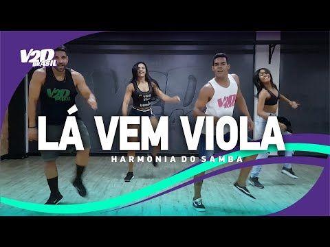 La Vem Viola Harmonia Do Samba Coreografia V2d Brasil