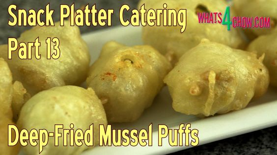Snack Platter Catering - Part 13 - Deep Fried Mussel Puffs. Crispy Deep-...