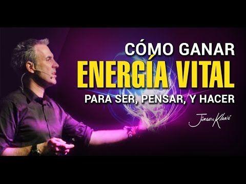 Cómo ganar energía vital para ser, pensar, y hacer by Jürgen Klaric