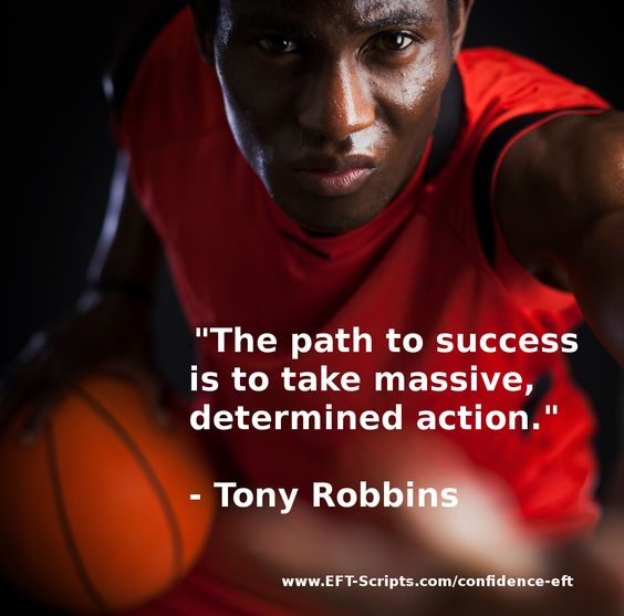 """""""The path to success is to take massive, determined action"""" - Tony Robbins - Who's ready to? http://www.eft-scripts.com/confidence-eft - Dare to be You!"""