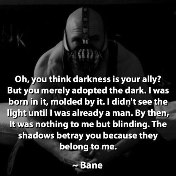 My favorite quote from the Dark Knight Rises. Comment yours #batman #bane by…