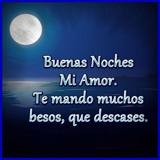Imagenes De Buenas Noches Mi Amor2 Imágenes De Buenas