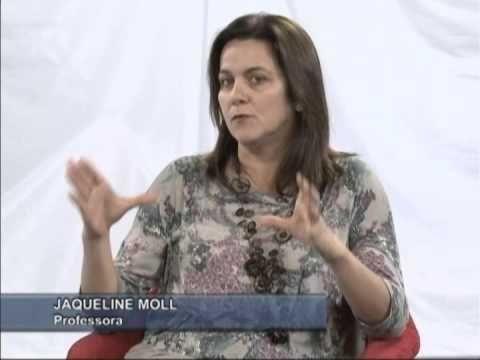 Educação Integral: Entrevista com a Professora Jaqueline Moll - Observat...