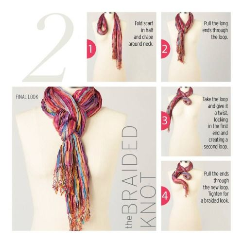 10 ways to tie a scarf knot the braided knot fashion