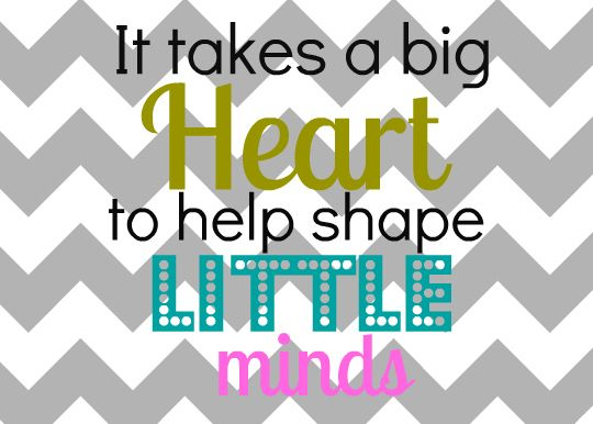 Gutsy image for it takes a big heart to shape little minds printable