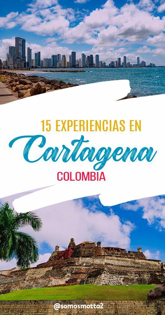 15 Experiencias Que Te Dejará Cartagena De Indias Colombia Cartagena De Indias Colombia Cartagena De Indias Cartagena De Indias Turismo