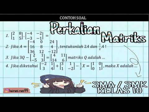 Perkalian Matriks Youtube Perkalian Sma