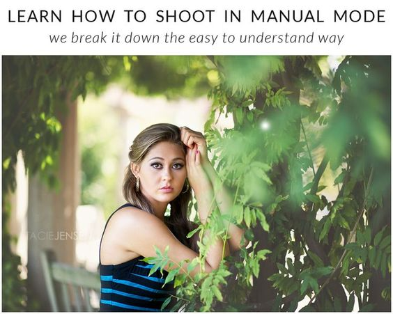 Learn How To Shoot In Manual Mode - Photography Tips