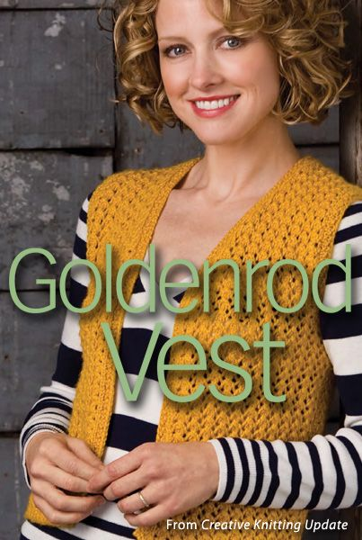 Goldenrod Vest Download from Creative Knitting newsletter. Click on the photo to access the free pattern. Sign up for this free newsletter here: AnniesNewsletters.com.