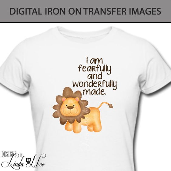 Iron On ~ I am fearfully and wonderfully made ~ This listing is for a DIGITAL file iron on transfer design. No physical product will be mailed.