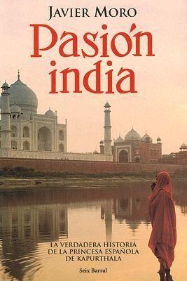 #libro recomendado al 100%: Pasion India #pasionindia #javiermoro