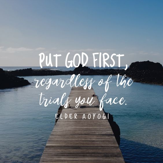"""Put God first, regardless of the trials you face."":"