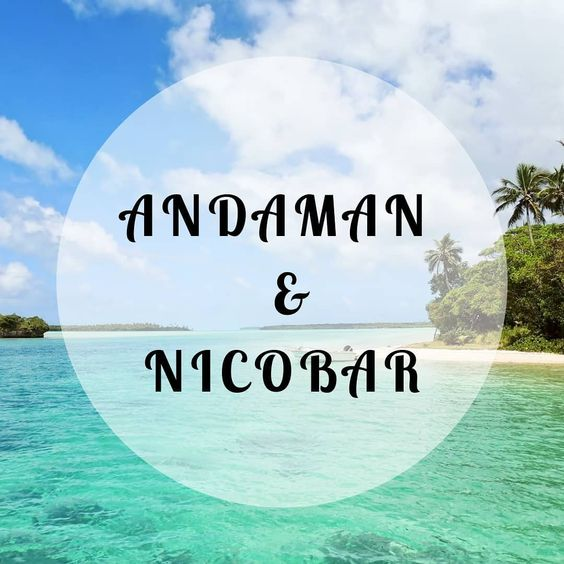 More about the Largest Union Territory of India: Andaman & Nicobar Islands