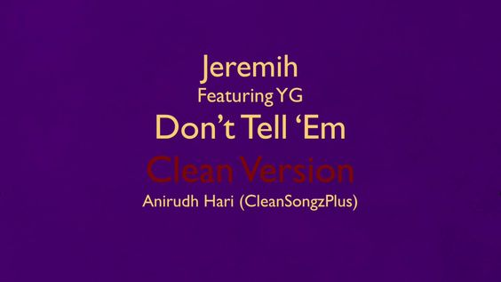 Jeremih feat. YG - Don't Tell 'Em (Clean Version)