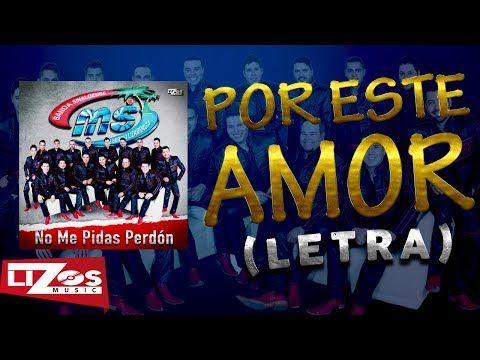 Banda Ms Por Este Amor Letra Youtube Letra De Amor Banda Amor