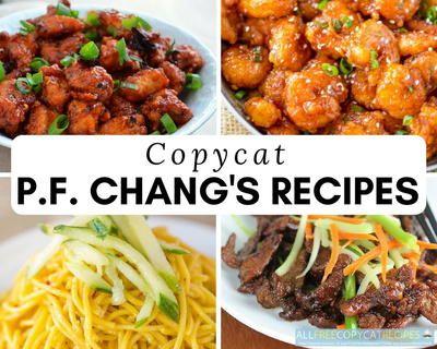 12 Copycat P.F. Chang's Recipes