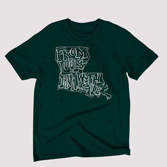 From Louisiana with Love - T-shirt - Louisiana Flood Relief