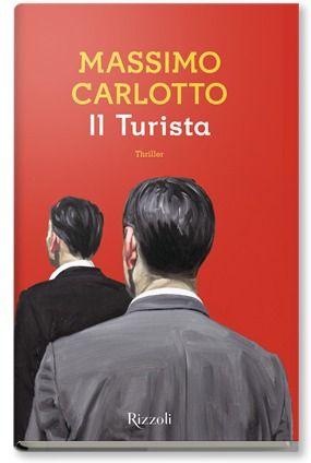 Il turista - Massimo Carlotto