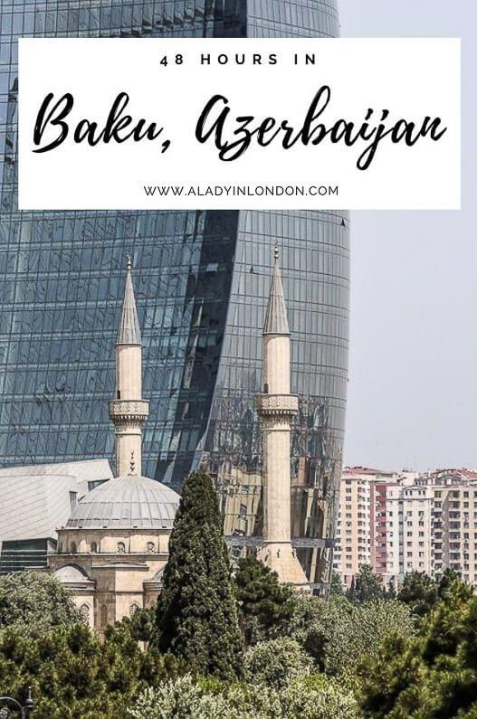 48 Hours In Baku Azerbaijan What To Do With 2 Days In Baku Azerbaijan Travel Azerbaijan Traveling By Yourself