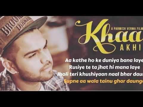 Indya Speak Open Source For Latest Memes Jokes Ringtones Songs Lyrics Khaab Aa Kathe Hoke Duniya Bana Laiye Song Lyric Songs Song Lyrics Lyrics