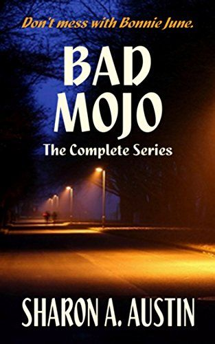Bad Mojo: The Complete Series by Sharon A. Austin http://www.amazon.com/dp/B00XTILXF6/ref=cm_sw_r_pi_dp_h-pUvb1V70Q0A
