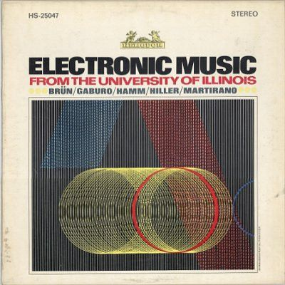 Various - Electronic Music From The University Of Illinois (Vinyl, LP) at Discogs