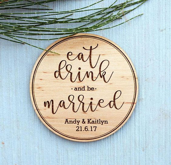 Eat, Drink & Be Married Wooden Coasters!