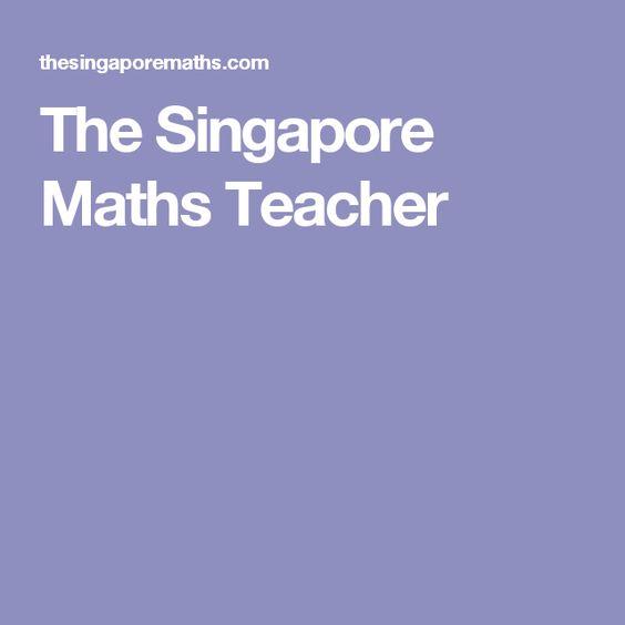 The Singapore Maths Teacher