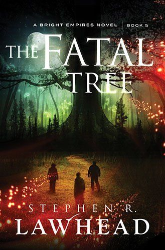 Stephen R. Lawhead - The Fatal Tree / #awordfromJoJo #ChristianFiction: