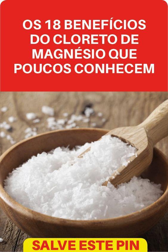 21 Benefícios Do Cloreto De Magnésio Lair Ribeiro Conta Os Beneficios Do Cloreto De Magnesio Cloreto De Magnesio Cloreto Problemas De Coluna