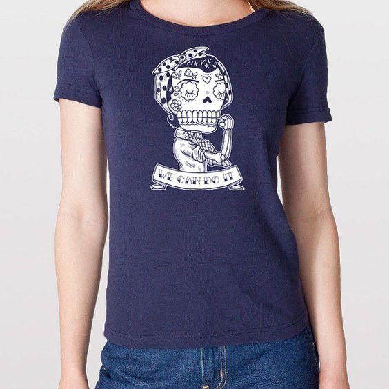 Rosie la riveteuse Calavera Womens T-Shirt Small, Medium, Large, X-Large en 5 couleurs