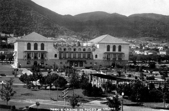 Poços de Caldas - MG - Palace Cassino Inaugurado em 1931, tornou-se o cassino preferido da elite na cidade. Em 1944 pegou fogo e foi recuperado